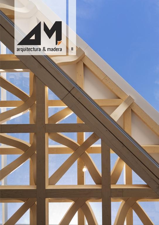 Arquitectura en madera revista en formato papel sale un for Arquitectura de madera